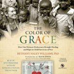 The Color of Grace, Bethany Haley Williams