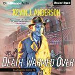 Death Warmed Over, Kevin J. Anderson