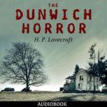 The Dunwich Horror, H. P. Lovecraft