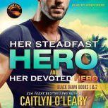 Her Steadfast HERO & Her Devoted HERO, Caitlyn O'Leary