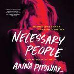 Necessary People, Anna Pitoniak