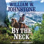 By the Neck, J.A. Johnstone
