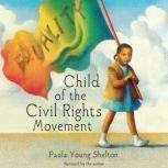 Child of the Civil Rights Movement, Raul Colon