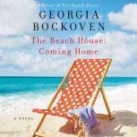 The Beach House: Coming Home, Georgia Bockoven