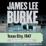 Texas City, 1947, James Lee Burke