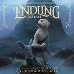 Endling #1: The Last, Katherine Applegate