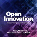 Open Innovation Researching a New Paradigm, Henry William Chesbrough