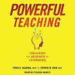 Powerful Teaching Unleash the Science of Learning, Pooja K. Agarwal