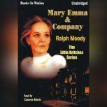 Mary Emma And Company, Ralph Moody