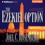 The Ezekiel Option, Joel C. Rosenberg