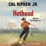 Cal Ripken, Jr.'s All-Stars: Hothead, Cal Ripken, Jr.