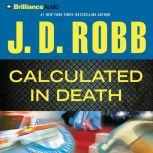 Calculated In Death, J. D. Robb