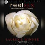 Real Sex The Naked Truth About Chastity, Lauren Winner