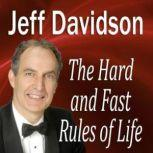 The Hard and Fast Rules of Life, Jeff Davidson