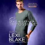 Submission Impossible, Lexi Blake