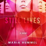 Still Lives, Maria Hummel