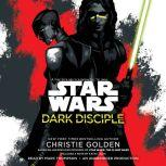 Dark Disciple: Star Wars, Christie Golden