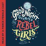 Good Night Stories for Rebel Girls, Elena Favilli