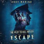 Escape, Andy Marino