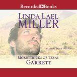 McKettricks of Texas Garrett, Linda Lael Miller