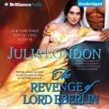 The Revenge of Lord Eberlin, Julia London