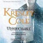 Untouchable, Kresley Cole