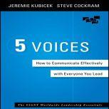 5 Voices How to Communicate Effectively with Everyone You Lead, Jeremie Kubicek