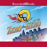Zero the Hero, Joan Holub