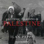 The Ethnic Cleansing of Palestine, Ilan Pappe