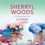 Flowers on Main, Sherryl Woods