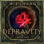 Depravity, M.J. Haag