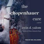 The Schopenhauer Cure, Irvin D. Yalom