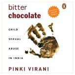 Bitter Chocolate Child Sexual Abuse In India, Pinki Virani