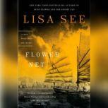 Flower Net A Red Princess Mystery, Lisa See