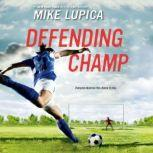 Defending Champ, Mike Lupica