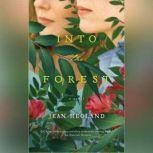 Into the Forest, Jean Hegland