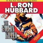 The Falcon Killer, L. Ron Hubbard