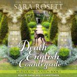Death in the English Countryside, Sara Rosett
