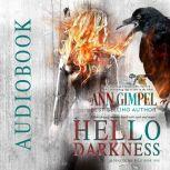 Hello Darkness Urban Fantasy Romance, Ann Gimpel