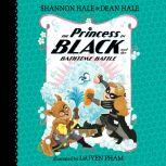 The Princess in Black and the Bathtime Battle, Shannon Hale