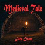Medieval Tale