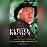 The Innocence of Father Brown, Volume 2 A Radio Dramatization, G. K. Chesterton