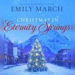 Christmas in Eternity Springs, Emily March
