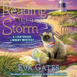 Reading Up a Storm, Eva Gates