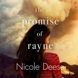 The Promise of Rayne, Nicole Deese