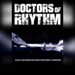 Doctors of Rhythm Hip Hops Greatest Producers Speak, Jake Brown