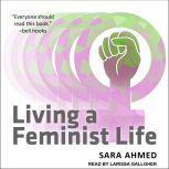 Living a Feminist Life, Sara Ahmed