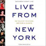 Live from New York An Uncensored History of Saturday Night Live, Tom Shales