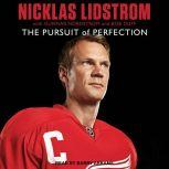 Nicklas Lidstrom The Pursuit of Perfection, Niklas Lidstrom