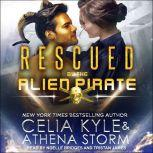 Rescued by the Alien Pirate, Celia Kyle